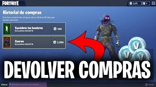HOW TO RETURN PURCHASES (SKINS , BAILES , PICOS..) IN FORTNITE (OFF TEMP)
