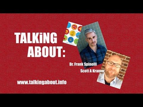 Talking About: Frank Spinelli & Scott Kramer