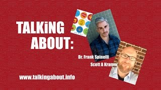 Talking About: Frank Spinelli & Scott Kramer
