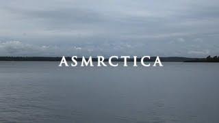 ASMRctica ASMR Channel Trailer