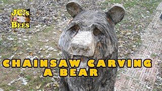 Chainsaw Carving A Bear