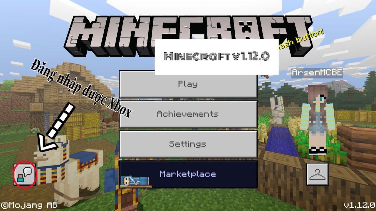 Cách Tải Minecraft ( Pe ) 1.12.0 Đăng Nhập Được Xbox Trên IOS