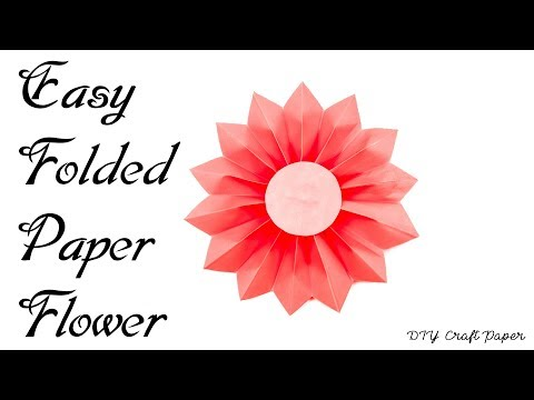 DIY Craft Paper : Easy Folded Paper Flowers | How to Make Easy Folded Paper Flower | Origami Flowers