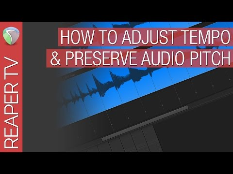 How To Change Tempo & Retain Pitch in Reaper DAW