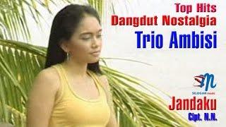 Trio Ambisi Jandaku.mp3