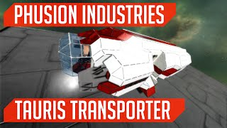 Phusion Industries: Tauris Transporter! (Space Engineers)