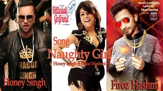 Dilli Wali Zaalim girlfriend song | Rap NAUGHTY GIRL | Honney singh ft Firoz hashmi