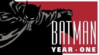 BATMAN: YEAR ONE - The Legend Begins Again