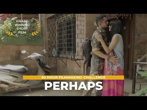 Perhaps - Most Progressive Film of The Year | Best Hindi Short Film | India Film Project 2014