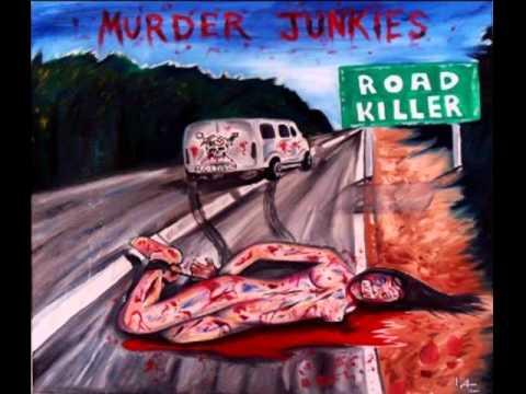 Murder Junkies - Dopesick