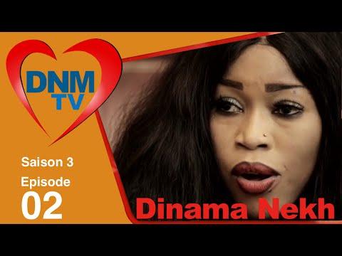 Dinama Nekh Saison 3 épisode 2
