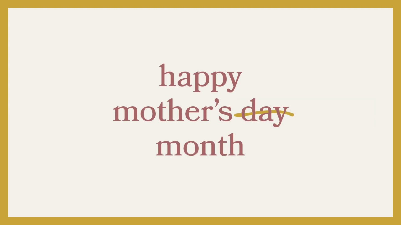 A Mother S Day Message Youtube