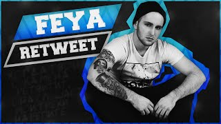 FEYA - RETWEET (OFFICIAL VIDEO)