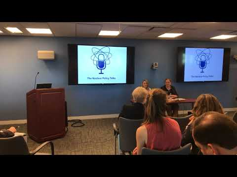 Nuclear Policy Talk Part 2 May 9, 2019