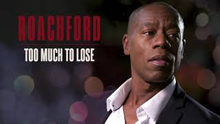 Roachford - Too Much To Lose (Official Audio)