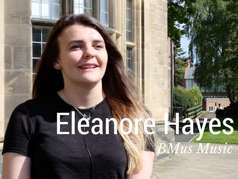 Student Profile: Eleanore Hayes - BMus Music