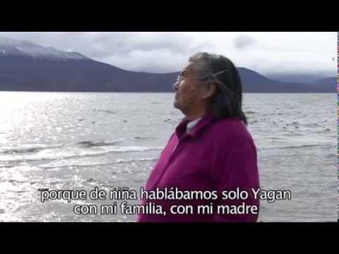 YAGAN  -  LOS CONFINES DEL MUNDO. Cristina Calderón  -  última hablante Yagan