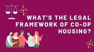 What's the legal framework of co-op housing?