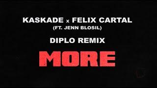 Kaskade & Felix Cartal - More (Diplo Remix)