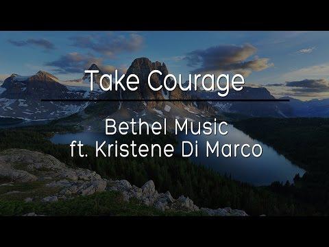 Take Courage (Lyrics)