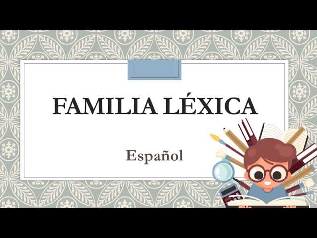 Familia Léxica Youtube