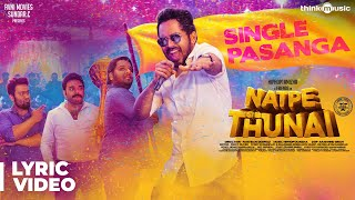 Natpe Thunai | Single Pasanga Lyrical  | Hiphop Tamizha | Sundar C