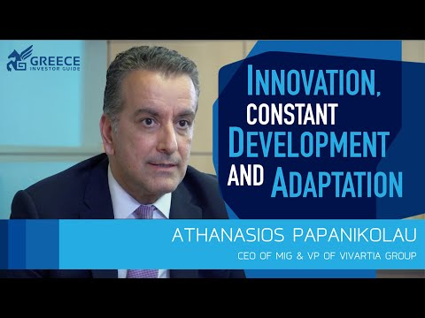 Athanasios Papanikolau - CEO of MIG & VP of Vivartia Group - Greece Investor Guide (2)