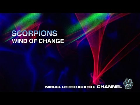 SCORPIONS - WIND OF CHANGE - Karaoke Channel Miguel Lobo