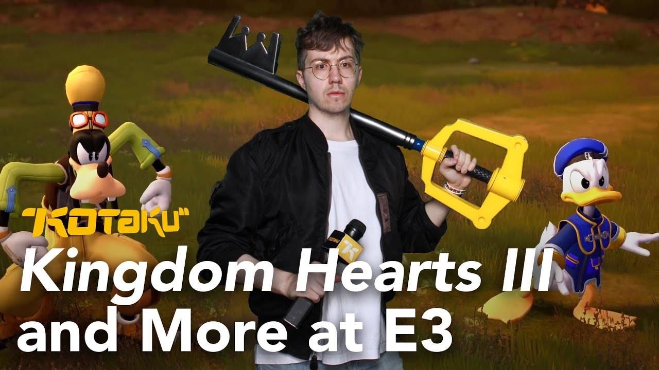 Kingdom Hearts III and More at E3