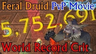 Feral Druid PvP 5mil+ Crits - Patch 5.4.7 Mists of Pandaria - PvP Movie ft. Hansol