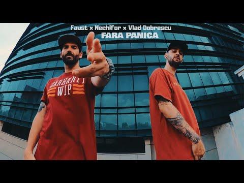 Download Faust x Nechifor - Fără panică (feat. Vlad Dobrescu)