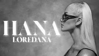 LOREDANA - HANA (Musicvideo)