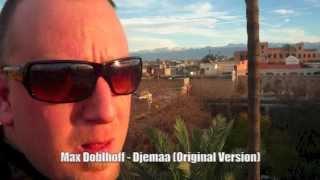 Max Doblhoff - Djemaa ft. Idd Aziz (Original Version)