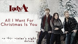 Lady A - All I Want For Christmas Is You (Audio) YouTube Videos