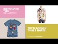 Top 12 Looney Tunes Shirts // Best Graphic Tees Collection