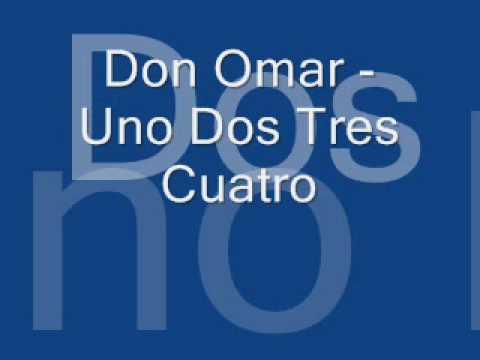 Don Omar Uno Dos Tres Cuatro