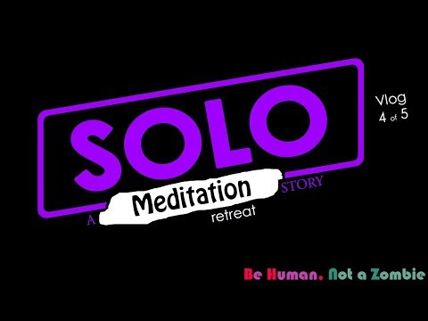 Solo Meditation Camping Retreat - Night 4 (4/5)