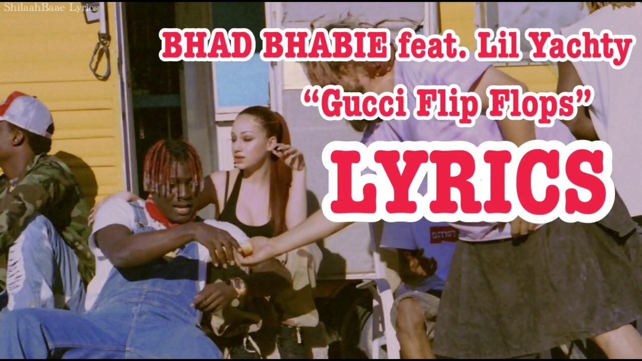 38fa119067f4e Bhad Bhabie feat. Lil Yachty - Gucci Flip Flops LYRICS - YouTube