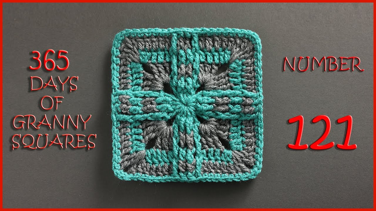 365 Days of Granny Squares Number 121 - YouTube