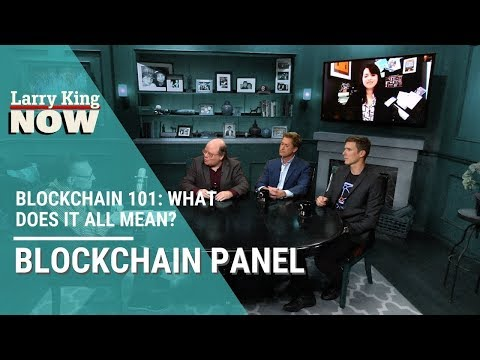 Blockchain 101: All of Your Questions Answered, with Larry King Now