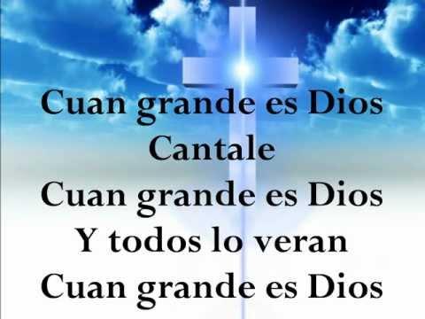 Cuan Grande es Dios.