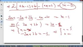 [TOÁN LTĐH] Chuyên đề 4# Giới hạn (6) - #1 (mở rộng) Tìm công thức tổng quát dãy truy hồi CSC CSN