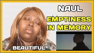NAUL Emptiness In Memory REACTION [MV]