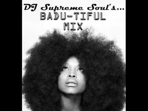 DJ Supreme Soul's Badu-tiful Mix