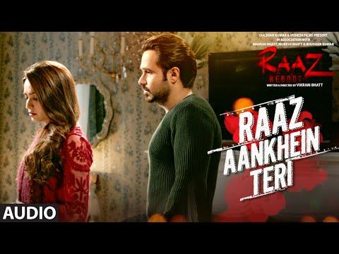 RAAZ AANKHEIN TERI Full Audio Raaz Reboot  Arijit Singh  Emraan Hashmi