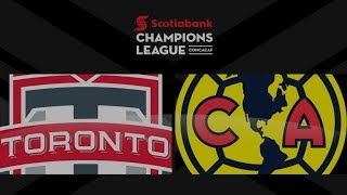 Champions League Match Highlights: Club América at Toronto FC (Leg 1)