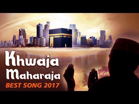 Allah Janta Hai Mohammad Ka Martaba full - Khwaja Maharaja - Urdu Songs 2017 - Qawwali Special 2017