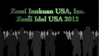 "Zomi Idol USA 2012 (""ITNA DAMTUI"" La; Phuak: Jabed Kham, Sa: Cingpi)"