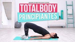 Entrenamiento para principiantes TOTAL BODY