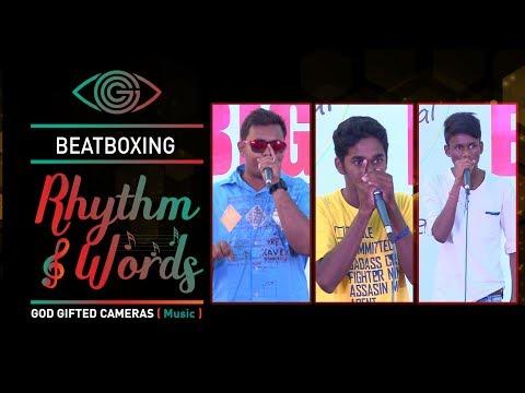 | Beatbox | | Rhythm & Words | | God Gifted Cameras |
